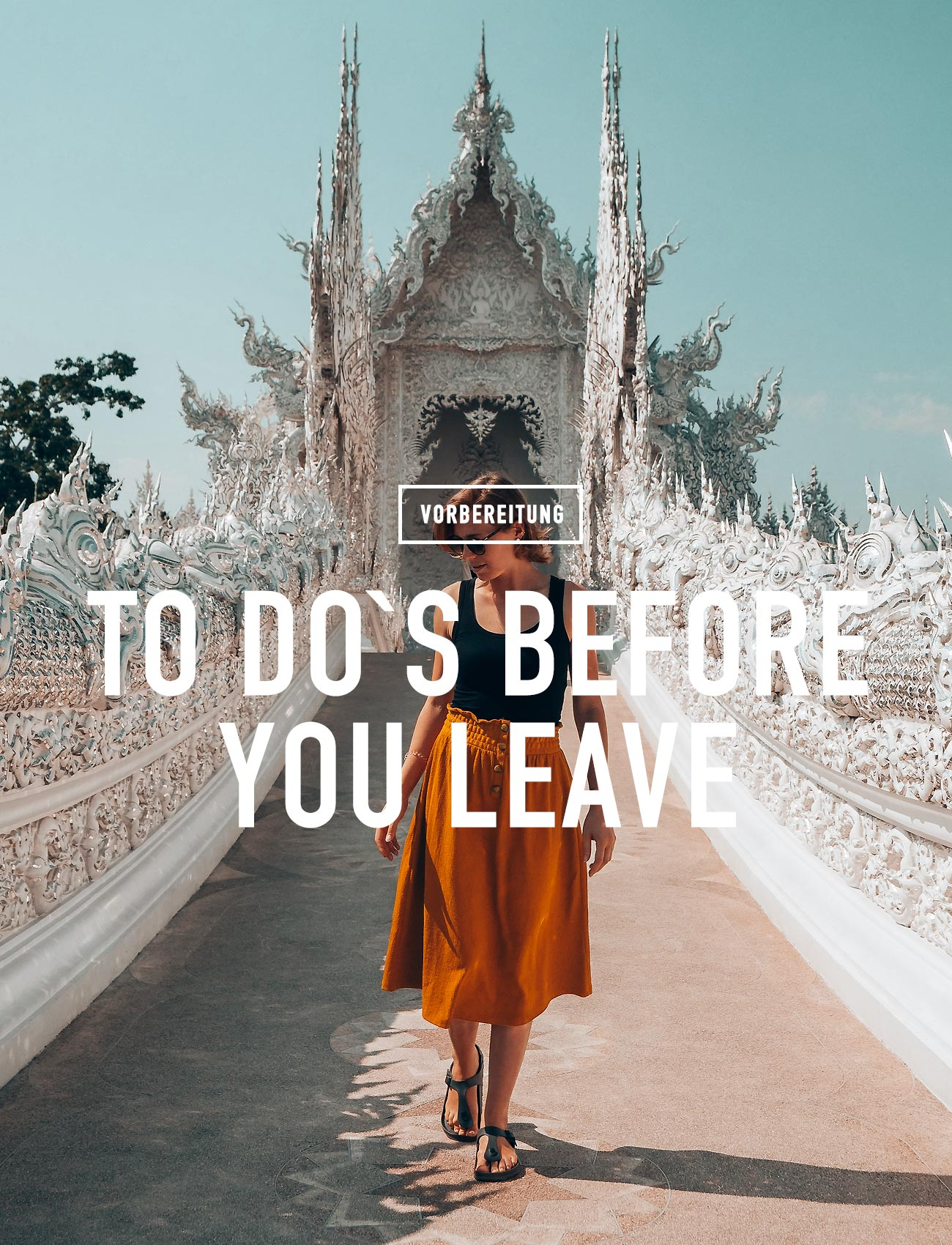 TO DOS BEFORE YOU LEAVE